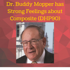 Dr. Buddy Mopper has Strong Feelings about Composite (DHP90)