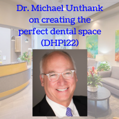 dr-michael-unthank-on-creating-the-perfect-dental-space-dhp122