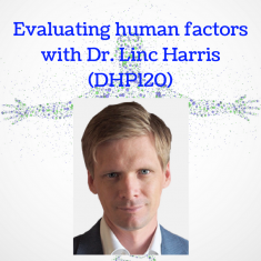 evaluating-human-factors-with-dr-linc-harris-dhp120