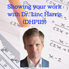 showing-your-work-with-dr-linc-harris-dhp119