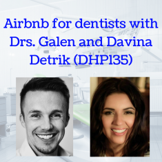 Today's episode features a full length live interview with Galen and Davina about being a millennial dentist, new business models and their amazing course, called the Thrive Experience Masterclass.
